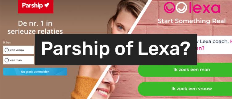 Parship of Lexa. Welke datingsite is beter?